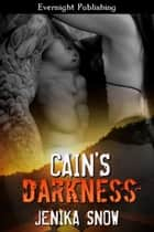 Cain's Darkness ebook by Jenika Snow