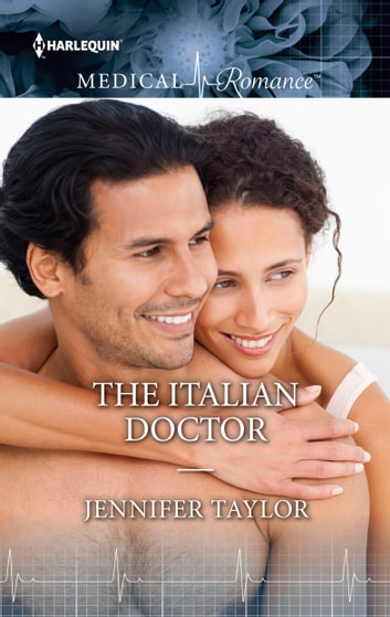 The Italian Doctor ebook by Jennifer Taylor