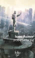 Le Cycle de Fondation (Tome 1) - Fondation eBook by Isaac Asimov, Jean Rosenthal