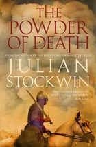 The Powder of Death ebook by Julian Stockwin