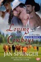 Loving Her Cowboys ebook by