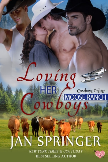 Loving Her Cowboys ebook by Jan Springer