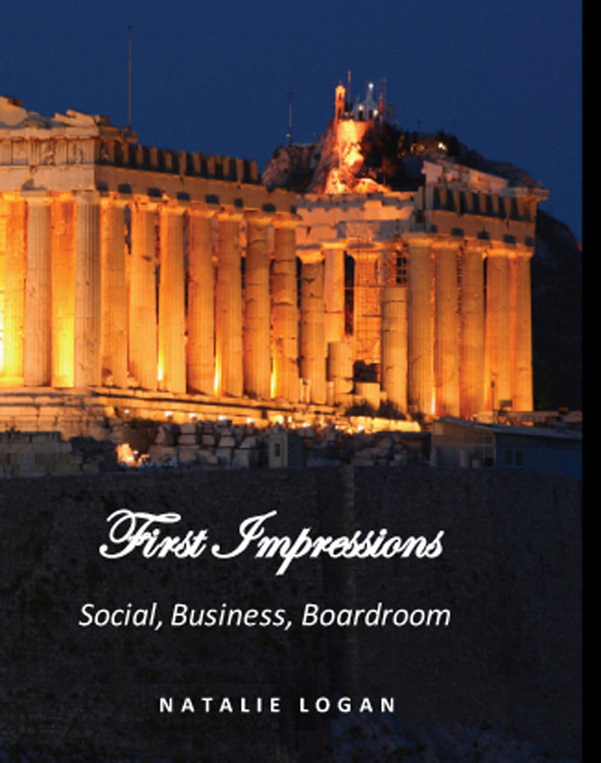 First impressions social business boardroom ebook by natalie first impressions social business boardroom ebook by natalie logan 9781301215768 rakuten kobo fandeluxe PDF