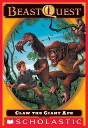 Beast Quest #8: Claw the Giant Ape ebook by Adam Blade