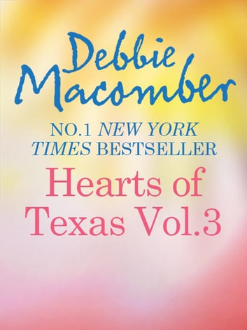 Heart of Texas Vol. 3: Caroline's Child (Heart of Texas, Book 3) / Dr. Texas (Heart of Texas, Book 4) (Mills & Boon M&B) ebook by Debbie Macomber