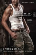Mesmerized ebook by Lauren Dane