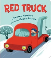 Red Truck ebook by Kersten Hamilton