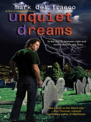 Unquiet Dreams ebook by Mark Del Franco