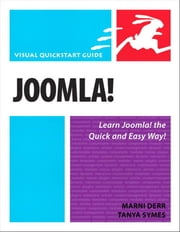 Joomla!: Visual QuickStart Guide ebook by Derr, Marni