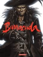 Barracuda - Tome 2 - Cicatrices ebook by Jérémy, Jean Dufaux