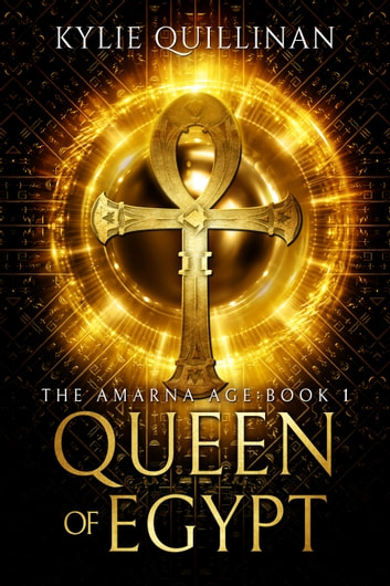 Queen of Egypt ebook by Kylie Quillinan