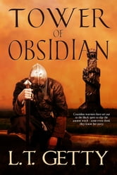 Tower Of Obsidian ebook by L. T. Getty
