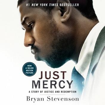 Just Mercy (Movie Tie-In Edition) - A Story of Justice and Redemption audiobook by Bryan Stevenson