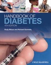 Handbook of Diabetes ebook by Rudy Bilous,Richard Donnelly