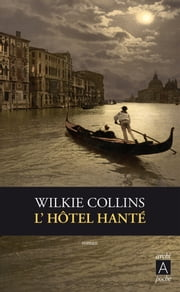 L'hôtel hanté ebook by Wilkie Collins