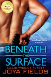 Beneath the Surface ebook by Joya Fields