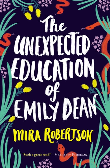 The Unexpected Education of Emily Dean ebook by Mira Robertson