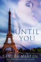 Until You ebook by Sandra Marton