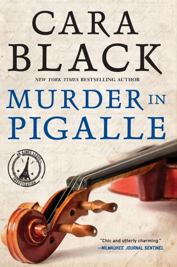 Murder in Pigalle ebook by Cara Black