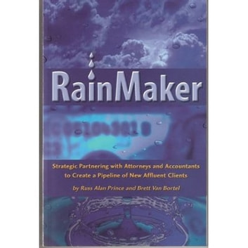 Rainmaker ebook by Russ Alan Prince,Brett Van Borte