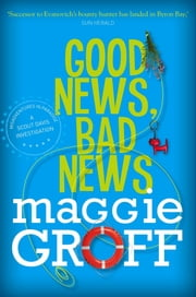 Good News, Bad News: A Scout Davis Investigation 2 ebook by Maggie Groff