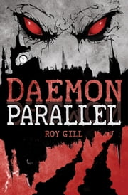 The Daemon Parallel ebook by Roy Gill