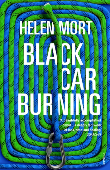 Black Car Burning ebook by Helen Mort