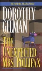 The Unexpected Mrs. Pollifax ebook by Dorothy Gilman