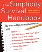 The Simplicity Survival Handbook ebook by Bill Jensen