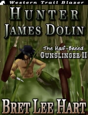 Hunter James Dolin ebook by Bret Lee Hart