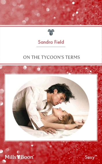On The Tycoon's Terms ebook by Sandra Field