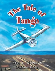 The Tale of Tango ebook by Paul E. Hohmann