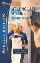 At Long Last, a Bride ebook by Susan Crosby