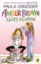 Amber Brown Goes Fourth ebook by Paula Danziger