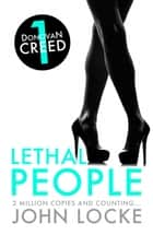 Lethal People ebook by