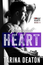 Imperfect Heart ebook by Tarina Deaton