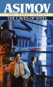 Caves of Steel ebook by Isaac Asimov