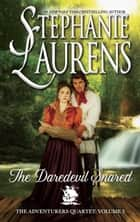 The Daredevil Snared ebook by Stephanie Laurens