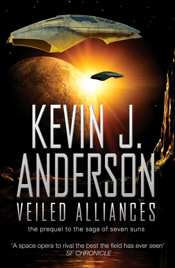 Veiled Alliances ebook by Kevin J. Anderson
