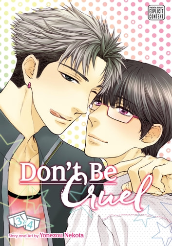 Don't Be Cruel: 2-in-1 Edition, Vol. 2 (Yaoi Manga) - 2-in-1 Edition ebook by Yonezou Nekota