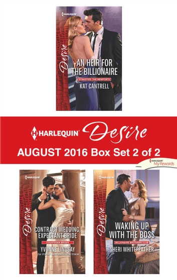 Harlequin Desire August 2016 - Box Set 2 of 2 - An Anthology ebook by Kat Cantrell,Yvonne Lindsay,Sheri WhiteFeather