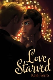 Love Starved ebook by Kate Fierro