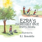 EZRA¡¦S INCREDIBLE RACE ebook by Sherry Jacobs