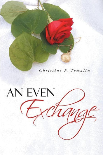 An Even Exchange ebook by Christine F. Tomalin