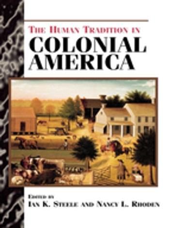 The Human Tradition in Colonial America ebook by