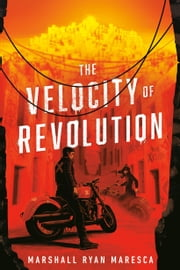 The Velocity of Revolution ebook by