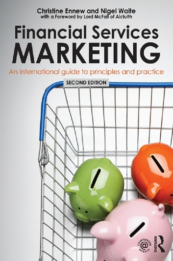 Financial Services Marketing - An International Guide to Principles and Practice ebook by Christine Ennew,Nigel Waite,Roisin Waite