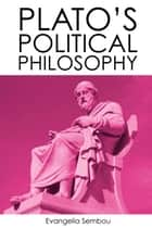 Plato's Political Philosophy ebook by Evangelia Sembou