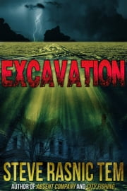 Excavation ebook by Steve Rasnic Tem