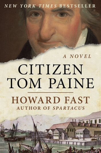 Citizen Tom Paine ebook by Howard Fast